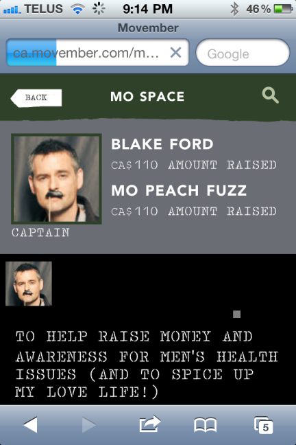Mo Peach Fuzz is the name of Blake's Movember team.